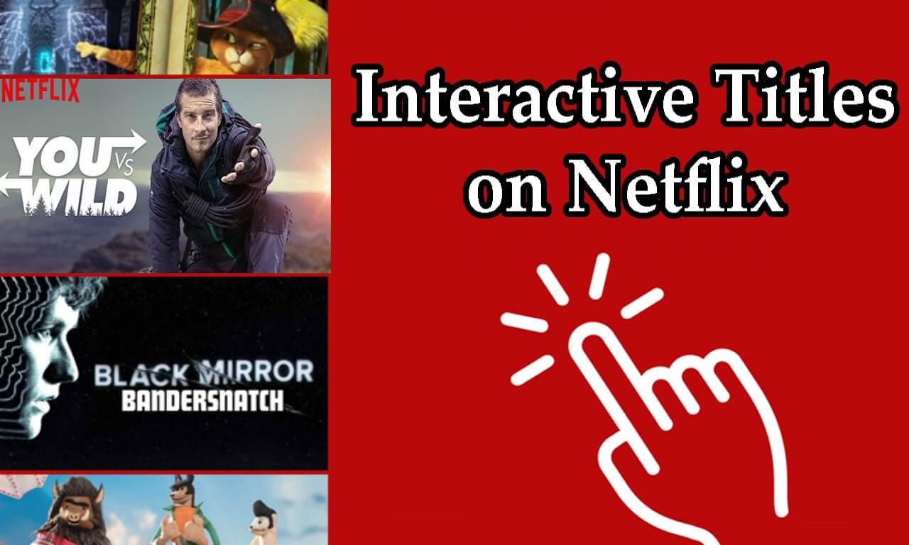 Top 5 Interactive Titles on Netflix to Watch in 2019