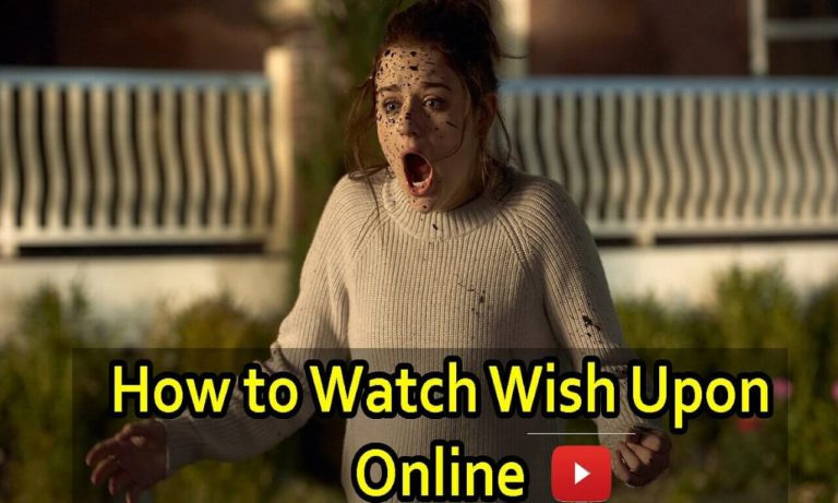 How to Watch Wish Upon Online Anywhere in the World!