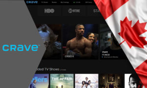 How To Watch CraveTV in USA or Anywhere Outside of Canada