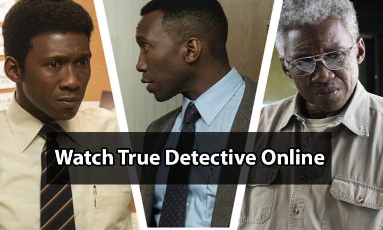 How to Watch True Detective Online from Anywhere