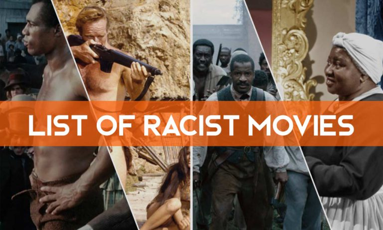 most racist movies