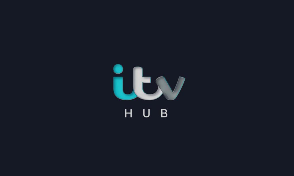 How to Watch ITV HUB in USA from anywhere in 2020!