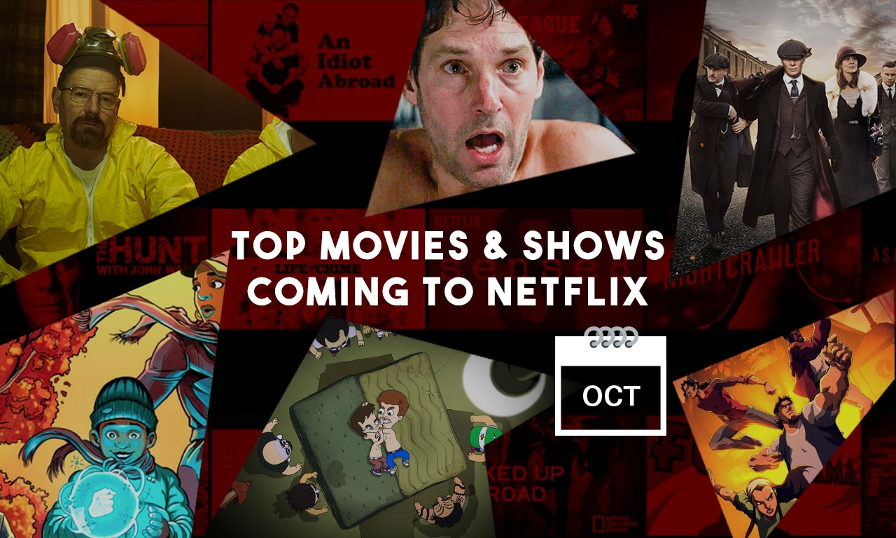 Everything New on Netflix October 2019 – Over 113 Titles To Make Your Month!