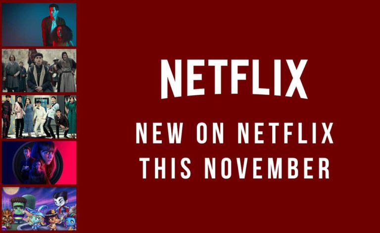 New on Netflix – Movies and TV Shows Coming in November 2019