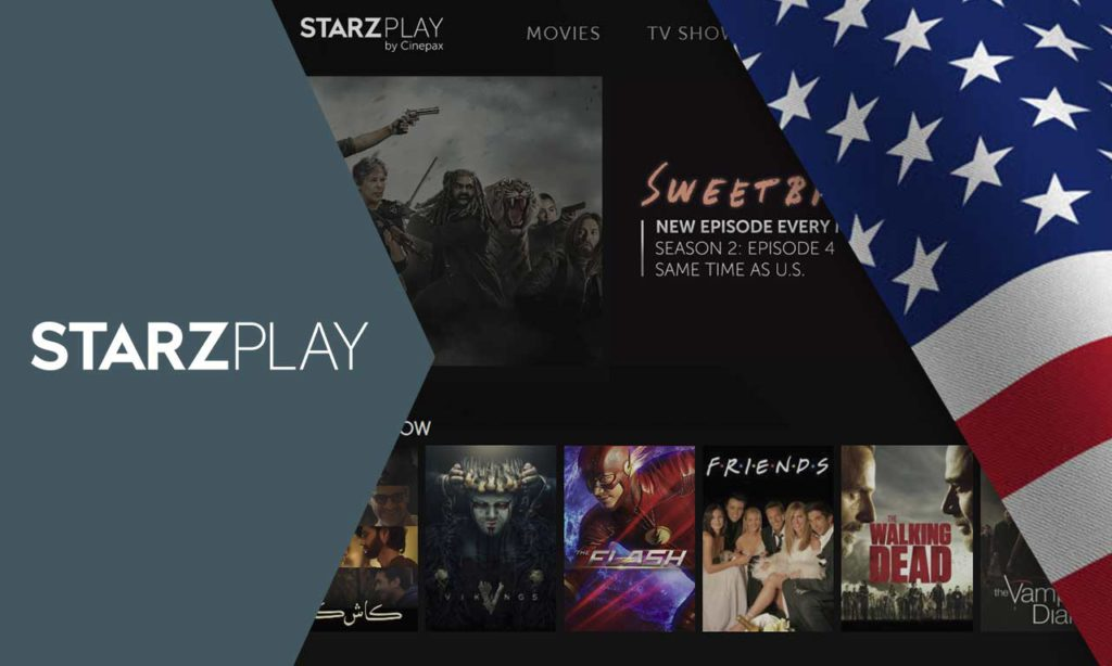 How to Watch Starz Overseas in 2020 Play from Anywhere