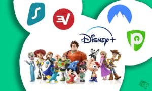 7 Best VPN for Disney Plus That Are Working in 2020