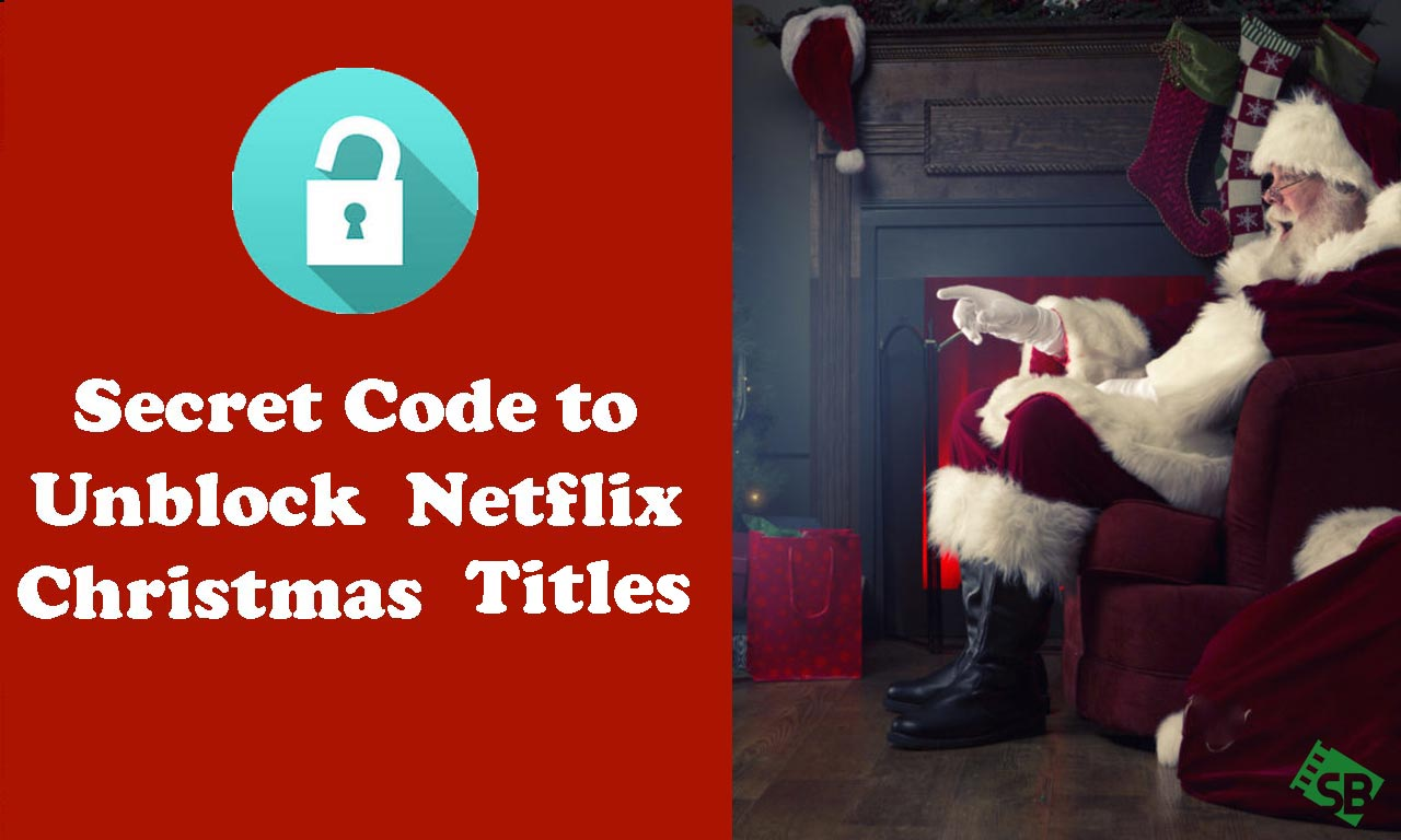 New Netflix Christmas Titles – Unblock With Secret Codes