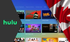 How to Watch Hulu in Canada [Updated October 2020]