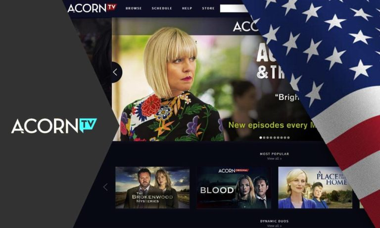 How to Watch Acorn TV Outside the USA [Oct. 2020]