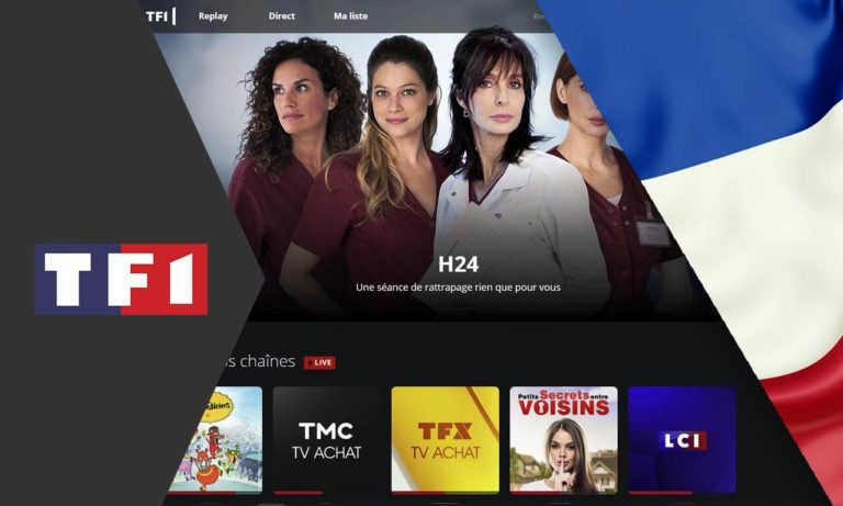 How to Watch TF1 Outside of France in 2020 [Easy Guide]