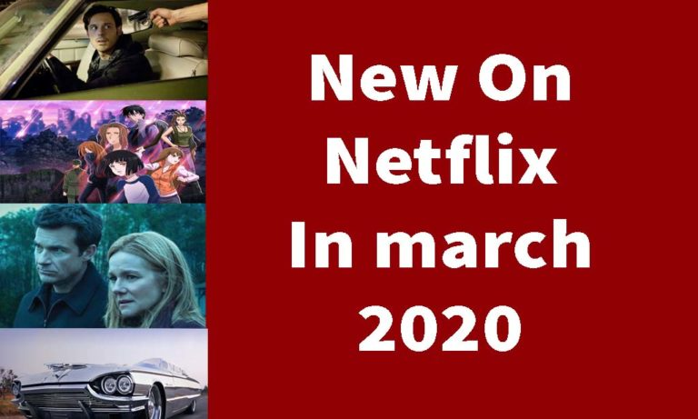 Everything Coming to US Netflix in March 2020