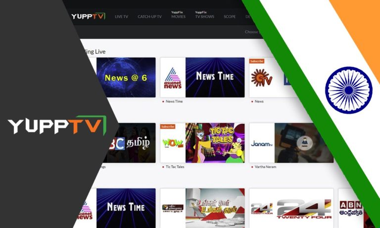 How to Unblock YuppTV Outside India in 2020