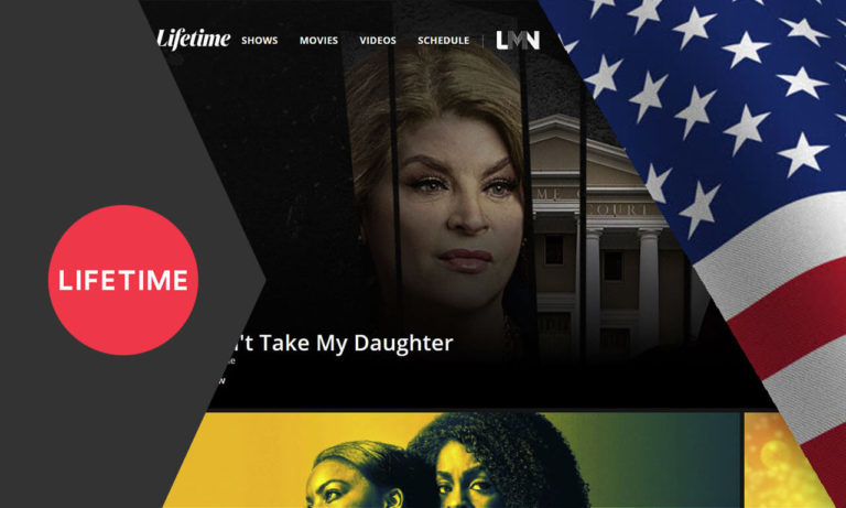 How to Watch Lifetime Outside the US in 2021