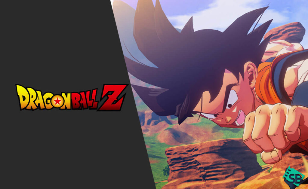 How to Watch Dragon Ball on Netflix in 2020 From Anywhere?