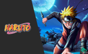 How to Watch Naruto on Netflix – Naruto Shippuden 2020