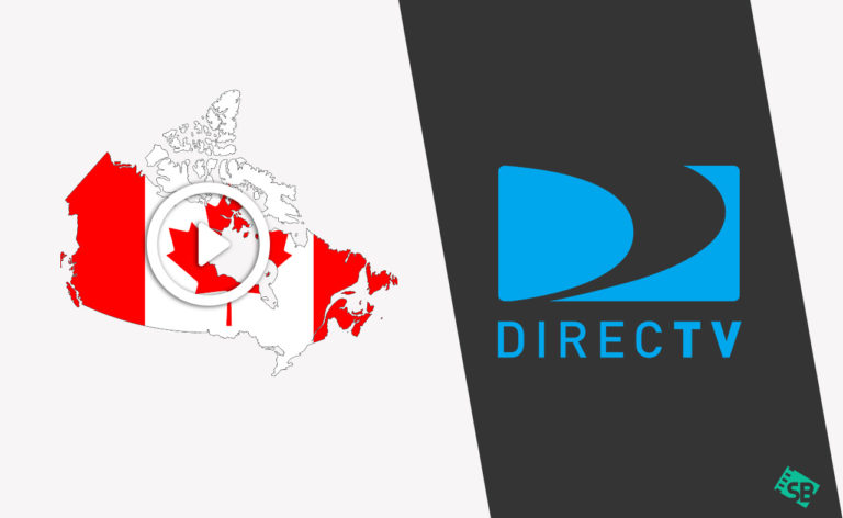How to Watch DirecTV in Canada [Easy Steps to Access in 2020]