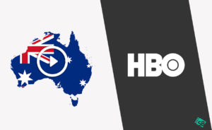 How to Watch HBO in Australia [2020]