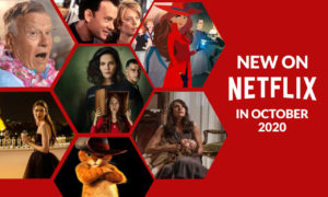 Everything New on Netflix in October 2020