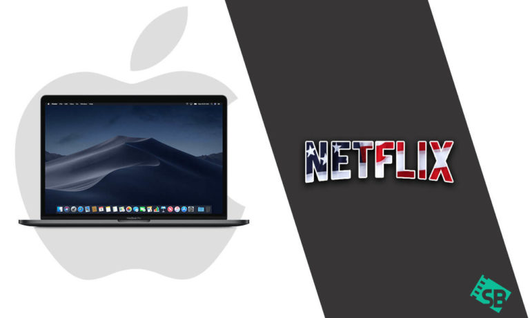 How to Get American Netflix on Mac