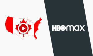 How to Watch HBO Max in Canada in 2021