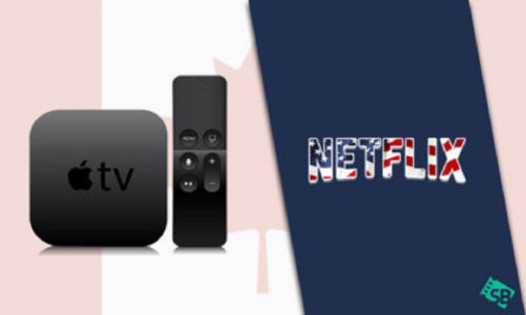 How to Get American Netflix on Apple TV in Canada