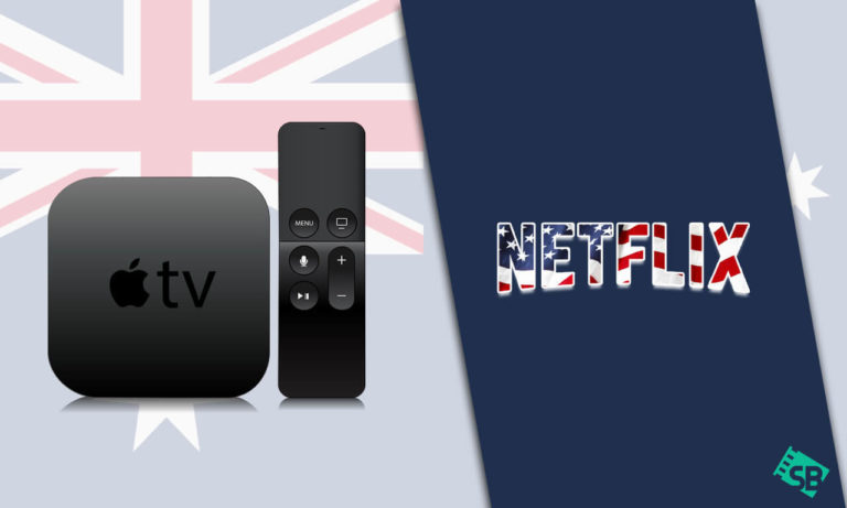 How to Get American Netflix on Appletv in Australia