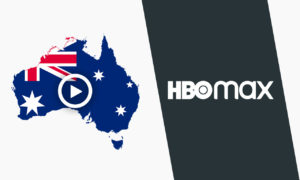 How to Watch HBO Max Australia in 2021