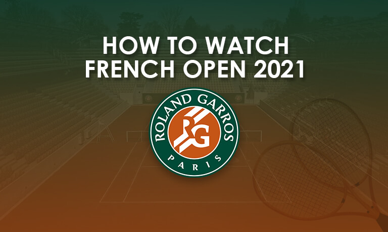 watch french open online