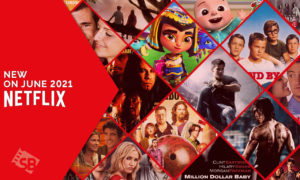 Everything New on Netflix in June 2021