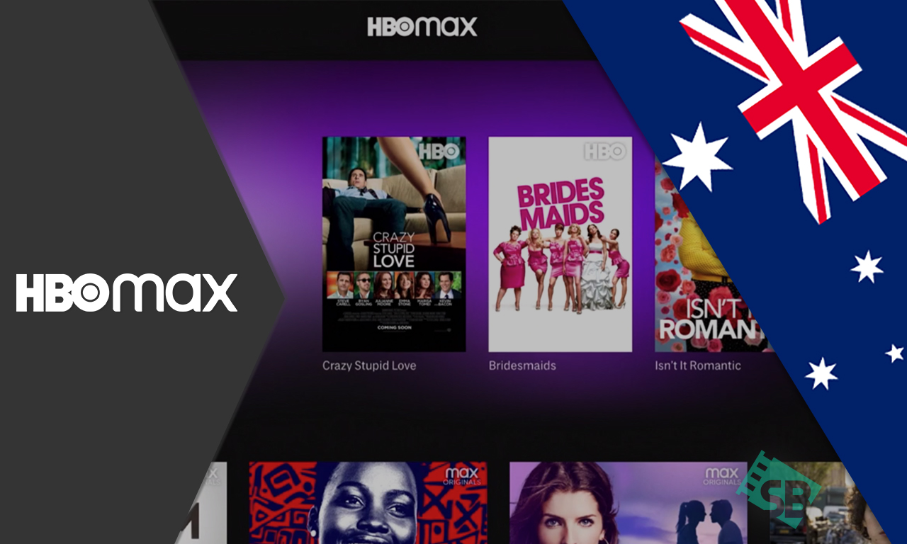 How to Watch HBO Max in Australia [August 2021 Updated]