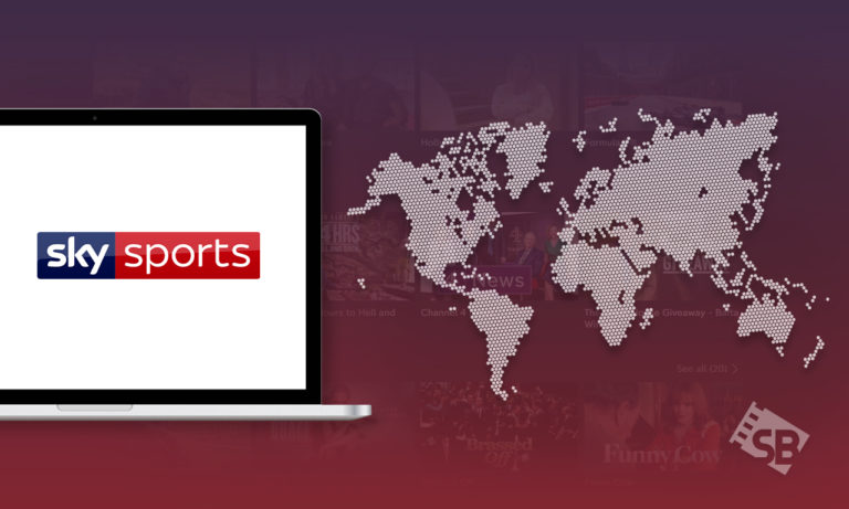How to Watch Sky Sports Outside UK in 2021