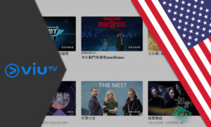 How to Watch ViuTV in USA in 2021 [Complete Guide]