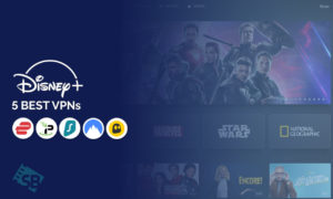 5 Best VPNs to Watch Disney Plus From Anywhere [2021]