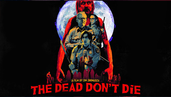 The Dead Don't Die (2019)_