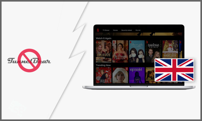 TunnelBear-Not-Working-With-Netflix-in-UK