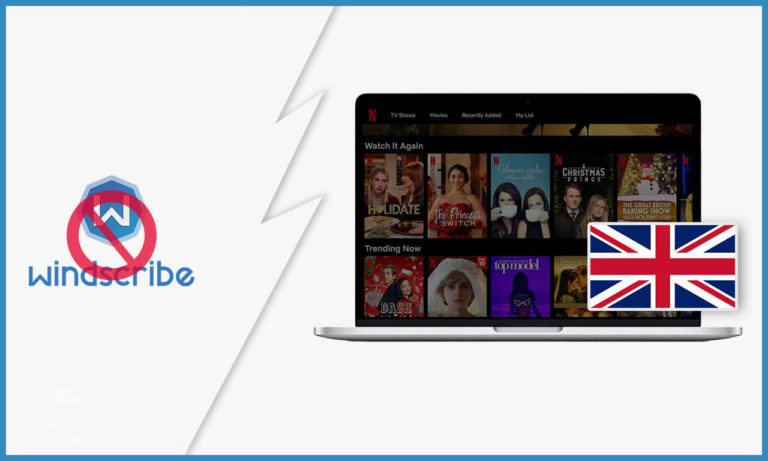 Windscribe-Not-Working-With-Netflix-in-UK