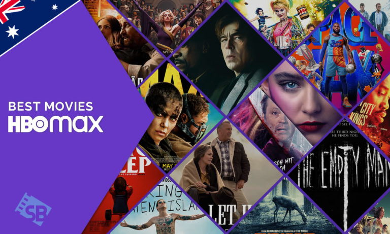 Best Movies on HBO max & How to Watch Them from Australia