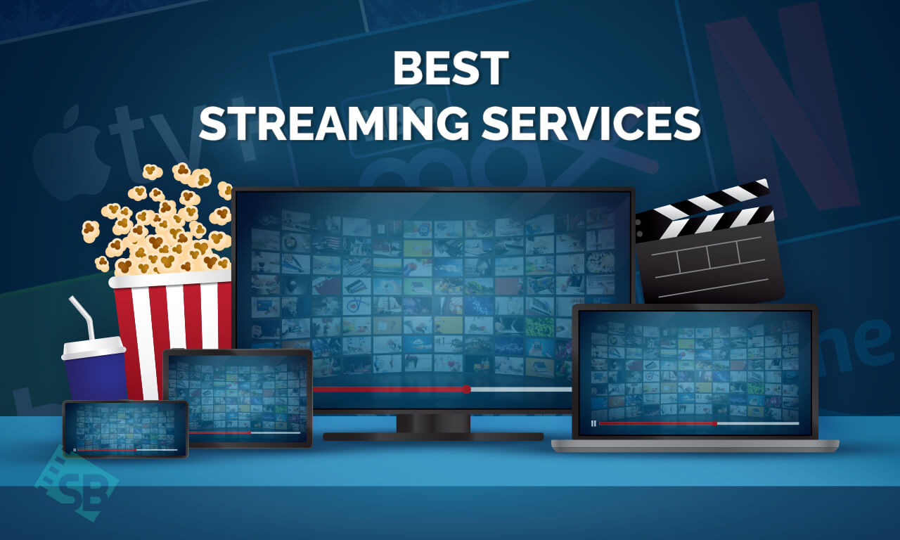 The Best Streaming Services for 2021