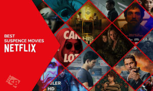 Wondering What The Best Suspense Movies On Netflix Are? Check Out The List Below