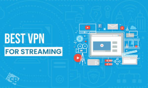 Best VPN for Streaming in 2021: Unblock HBO Max, Hulu, Netflix