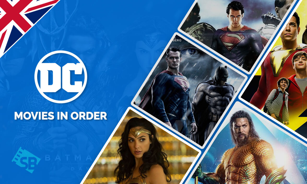How to Watch DC Movies in Order from the UK [September 2021]