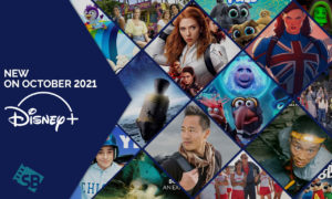What's New on Disney Plus in October 2021