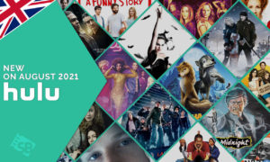 What's New on Hulu in UK [August 2021]