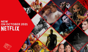 Everything New on Netflix in October 2021