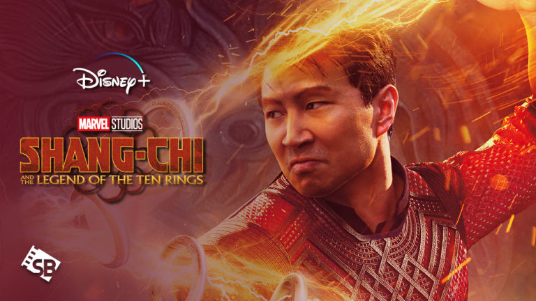 How To Watch Shang-Chi on Disney Plus Outside USA [September 2021]